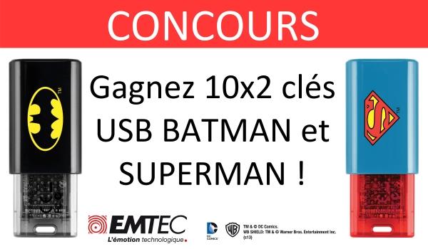 CONCOURS cle usb emtec dc comics batman superman