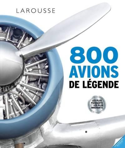 larousse 800 avions de légende