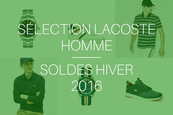 Sélection Lacoste homme - Soldes hiver 2016