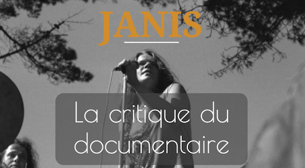 critique janis documentaire janis joplin