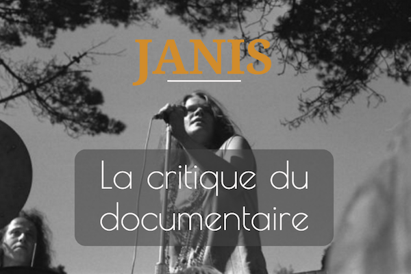 critique janis documentaire janis joplin