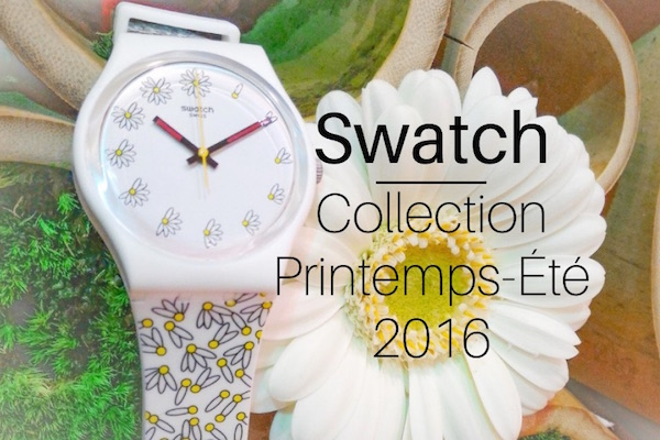 montre swatch collection printemps été 2016
