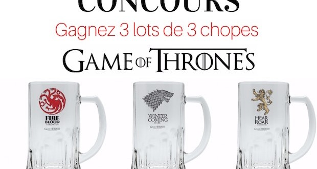 concours chope de biere game of thrones gagner