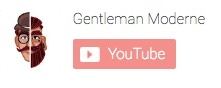 youtube gentleman moderne