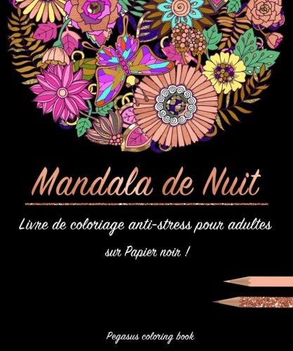 Livre de coloriage mandalas voici les meilleurs - Coloriages pour adultes ...