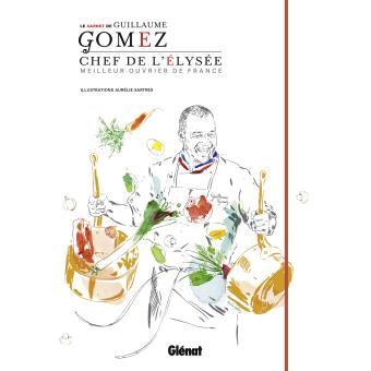 livre de cuisine guillaume gomez