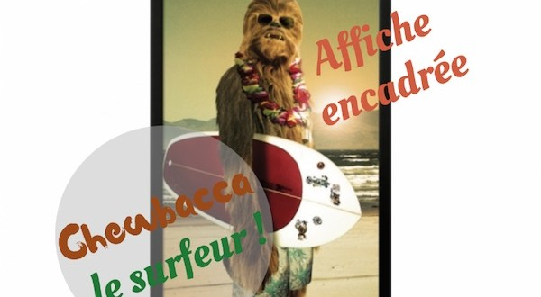 poster chewbacca surfeur