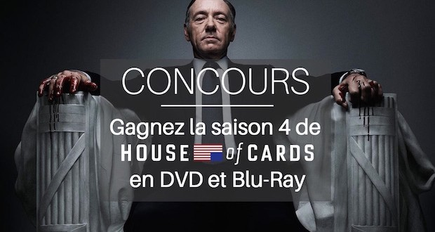 concours house of cards saison 4 dvd bluray