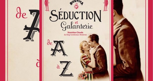 seduction et galanterie avis livre